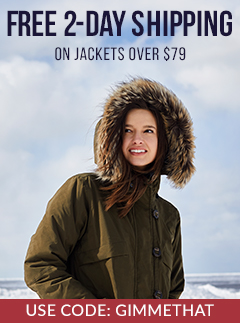 Free 2 Day Shipping on Jackets Over $79 with Code GIMMETHAT