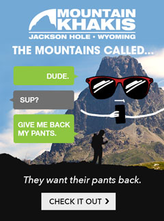 Mountain Khakis - The Mountains Called. They Want Their Pants Back.