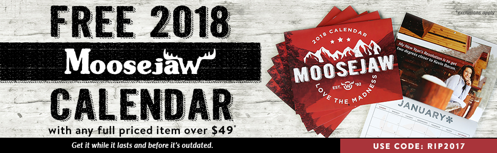 Free Moosejaw Calender with Full Priced Items Over $49 and Code RIP2017
