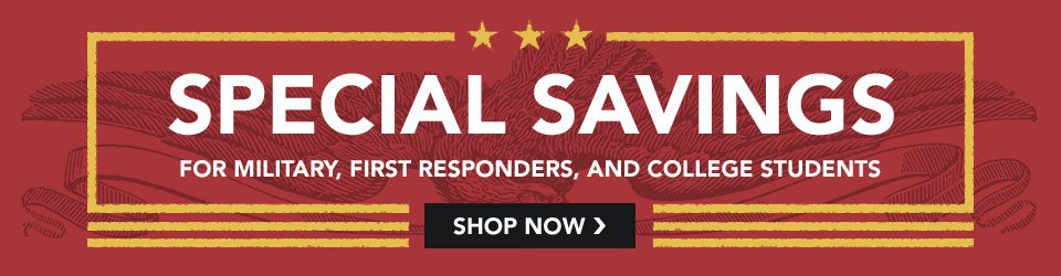 Special Savings for Military, First Responders, and College Students. So great.