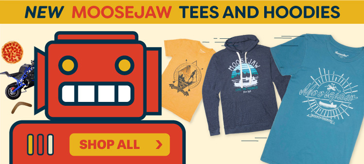 The Newest Moosejaw Hoodies and Tees from Our Awesome Machine