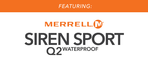 We Cooked Up the Merrell Siren Sport Q2 Waterproof Shoe