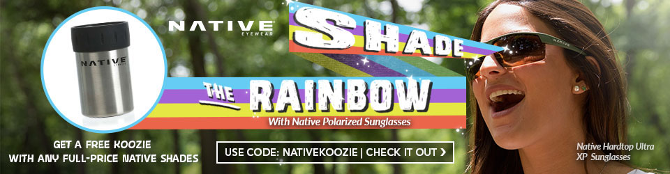 Free Native Koozie thing with any full price Native Sunglases