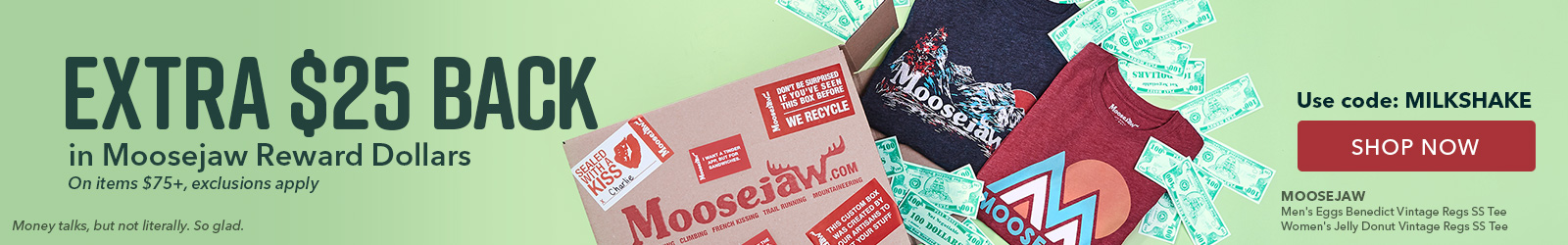 Extra $25 Back in Moosejaw Rewards with Items Over $75 and Code MILKSHAKE