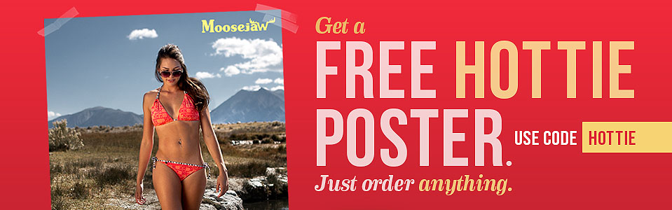 Get a free Hottie Poster with anything